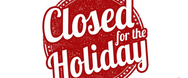 Closed for the holiday.