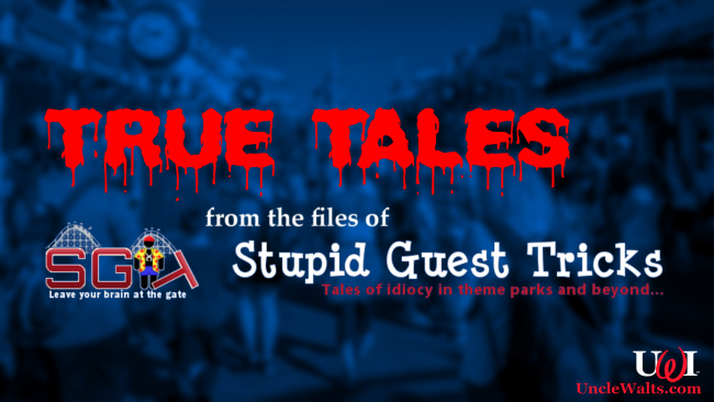 True Tales: from the files of Stupid Guest Tricks.