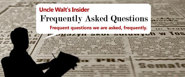 Uncle Walt's Insider FAQ.