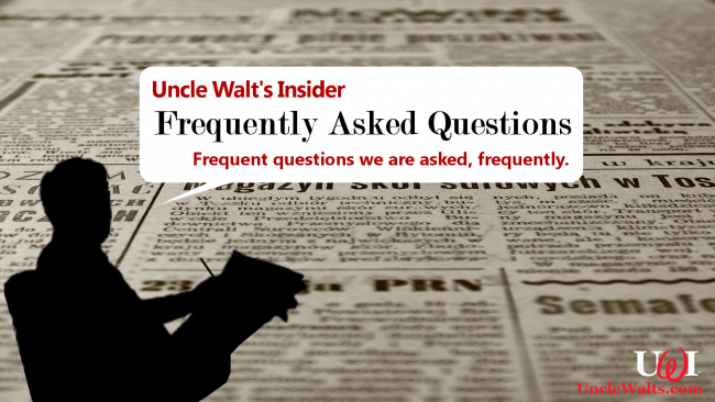 Uncle Walt's Insider FAQ.