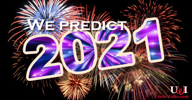 "A pretty graphic which says ""We predict 2021"" and has the UWI logo. Image [CC0] courtesy Pixabay."