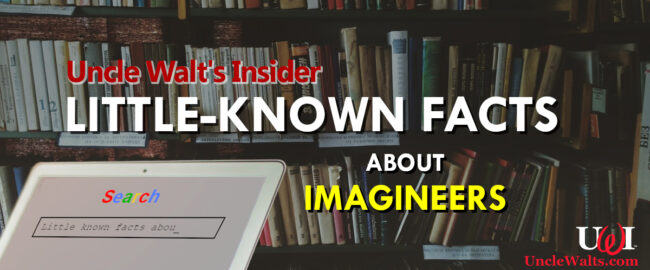Little-known facts about Imagineers!