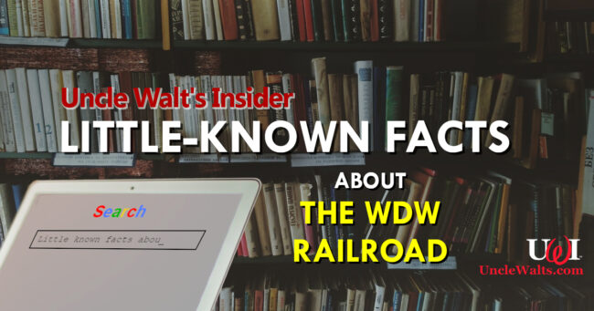 Little-Known Facts about the Walt Disney World Railroad!
